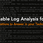 Actionable Log Analysis for SEO