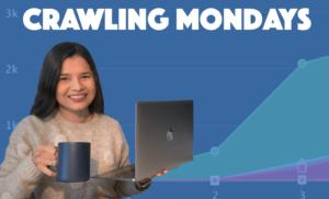 Crawling Mondays